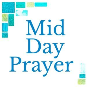 New Meeting Link for Midday Prayer
