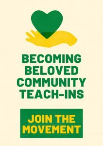 Becoming Beloved Community Teach-Ins: History; Stories; Invitations