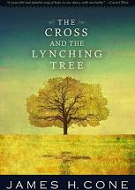 Reading James Cone's The Cross & The Lynching Tree Together
