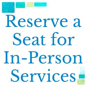 Reserve a Seat for Sunday Services in the Sanctuary